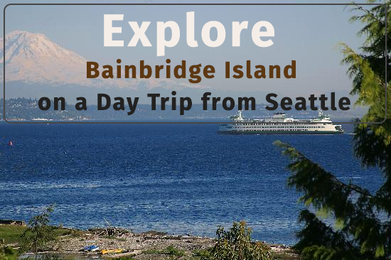 Explore Bainbridge Island on a Day Trip from Seattle